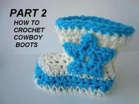 Crochet Cowboy Boots Baby Booties Part 2 And Star And Flower