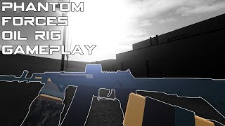CRAZY OIL RIG GAMEPLAY - Phantom Forces Roblox