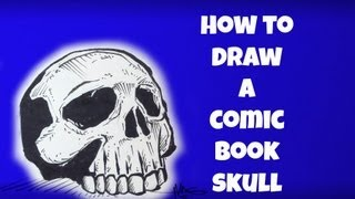 How To Draw A Skull (Comic Book Style)