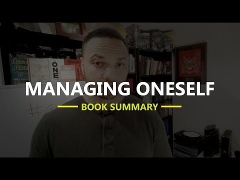 Managing Oneself Book Summary: A Life Changing Book by Peter Drucker