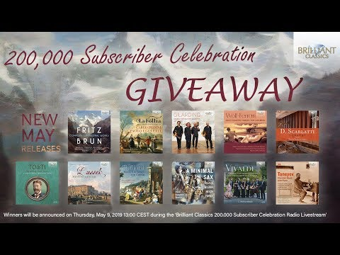 200,000 Subscriber Celebration Brilliant Classics Radio | Classical Music Live Stream