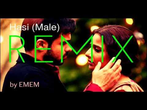 REMIX Hasi SongMale  Hamari Adhuri Kahani  ENCORE  REMIX by EMEM