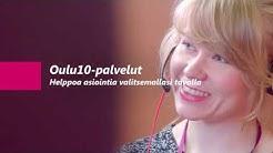 Oulu10-palvelut – helppoa asiointia valitsemallasi tavalla