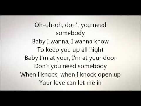 Don t you need somebody to love lyrics