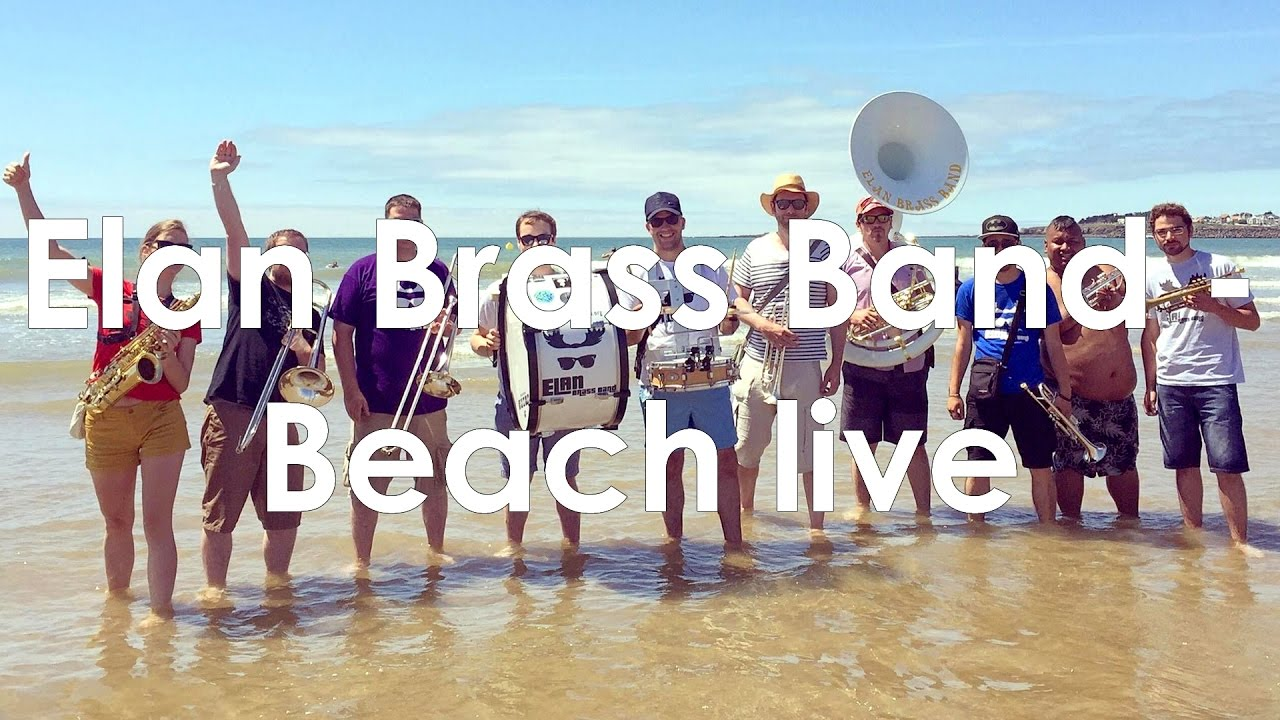 Elan Brass Band - Thrift Shop live // Macklemore cover @Saint-Gilles-Croix-de-Vie beach