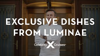 Exclusive Dishes from Luminae at The Retreat by Chef Daniel Boulud