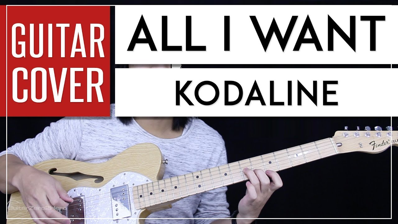 All I Want Guitar Cover Acoustic Kodaline Tabs Chords Youtube