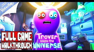 TROVER SAVES THE UNIVERSE Gameplay Walkthrough Part 1 Full Game - No Commentary (#Trover Full Game)