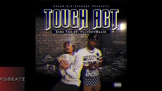 King Tre ft. FlyGuyMalik - Tough Act [Prod. By Duse] [New 2018]