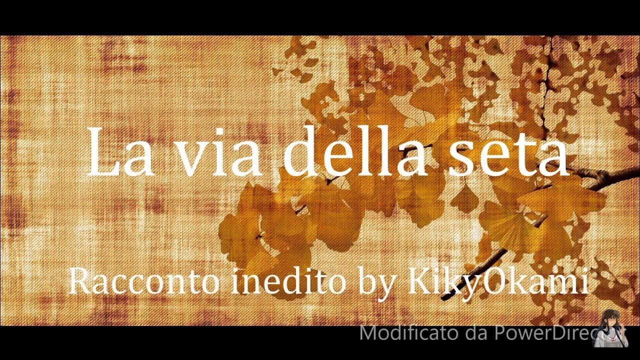 Download ASMR lettura rilassante favole della buonanotte *La via della seta* - Racconto inedito by KikyOkami