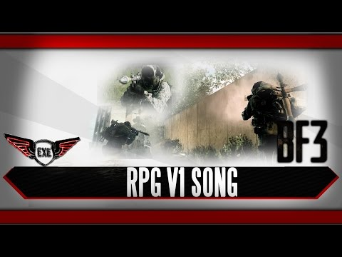 Battlefield 3 RPG Song by Execute REUPLOAD