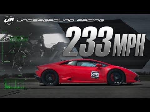 Underground Racing DCT Lamborghin Huracan 233 mph standing half mile