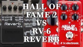 TC Electronic Hall Of Fame 2 VS Boss RV-6 Reverb (Comparison)