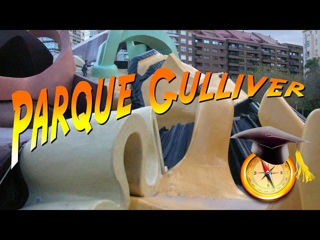 Parque Gulliver de Valencia - Escapadas y actividades con niños en Valencia
