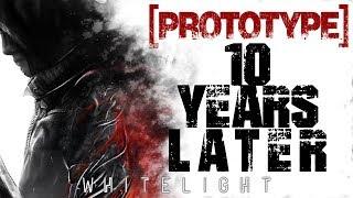 PROTOTYPE: 10 Years Later