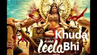 Khuda Bhi (Audio) - Ek Paheli Leela - Sunny Leone - Mohit Chauhan - HD