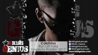Caldhino - Run Lef Yard [Simplicity Riddim] January 2017