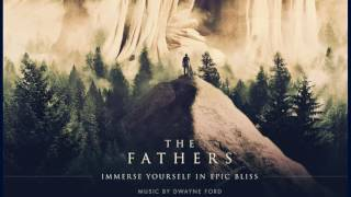 The Fathers :: By Dwayne Ford