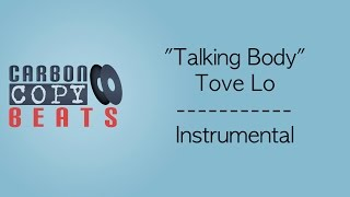 Talking Body - Instrumental / Karaoke (In The Style Of Tove Lo)