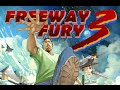 Freeway Fury 3 Full Gameplay Walkthrough