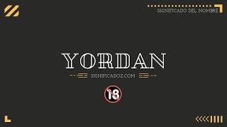 YORDAN - Significado del Nombre Yordan 🔞 ¿Que Significa?