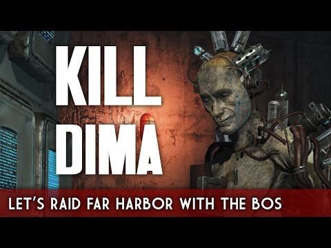 Let's Raid Far Harbor with the Brotherhood of Steel - Time to Kill DiMA