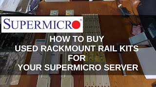 How to buy used Supermicro rack rail kits for your Supermicro server