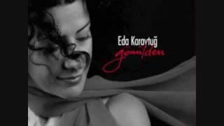 Eda Karaytuğ - Tükendi Nakd-ı Ömrüm