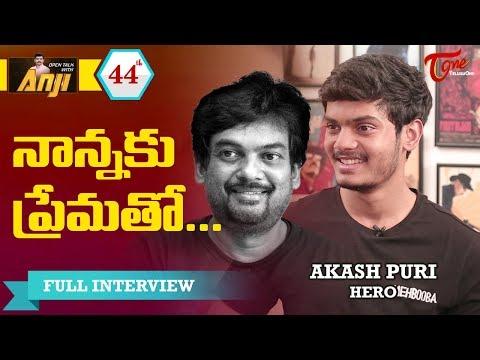 Hero Akash Puri  Exclusive Interview | Open Talk with Anji |#44| Telugu Interviews | TeluguOne