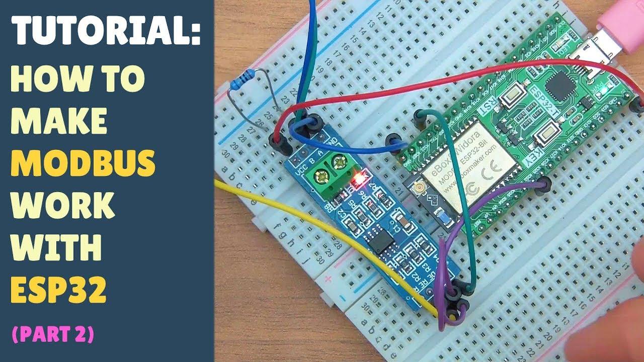 TUTORIAL: How to make MODBUS work with ESP32 - Arduino - RS485 - Part 2
