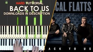 How to play Rascal Flatts Back To Us piano cover tutorial HARD