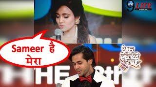 YUDKBH: Naina ने Sameer को लेकर कही अपने दिल की बात | Ashi Singh| Randeep Rai | Ita Award 2018