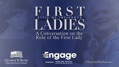 Style of Influence: A Conversation on the Role of the First Lady