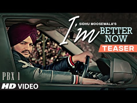 Song Teaser ► I'm Better Now | Sidhu Moose Wala |  Teji Sandhu | Video Releasing On 20 January 2019