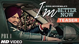 Song Teaser ► I'm Better Now | Sidhu Moose Wala |  Teji Sandhu | Video Releasing on 20 January 2019