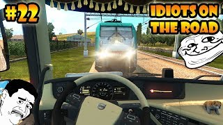 ★ IDIOTS on the road #22 - ETS2MP | Funny moments - Euro Truck Simulator 2 Multiplayer