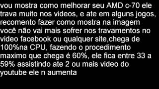 AMD C-70  CPU 100% ( RESOLVIDO )