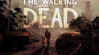 The Walking dead game Season 1 Trailer / Ходячие мертвецы игра Сезон 1 Трейлер