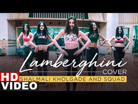 Lamberghini (Cover Song) | Shalmali Kholgade | Squad | Latest Punjabi Songs 2019 | Speed Records