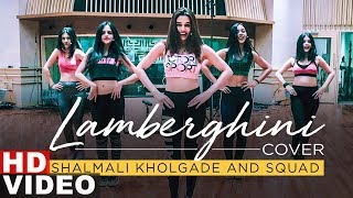 Gambar cover Lamberghini (Cover Song) | Shalmali Kholgade | Squad | Latest Punjabi Songs 2019 | Speed Records