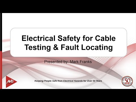 Cable Webinar pt4:  Electrical Safety for Cable Testing and Fault Locating