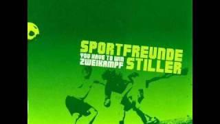 Sportfreunde Stiller - Unser Freund
