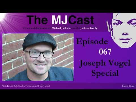 The MJCast - Episode 067: Joseph Vogel Special