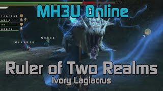 [MH3U] Monster Hunter 3 Ultimate Online - HR7 Ruler of Two Realms - Ivory Lagiacrus