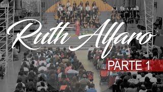 Ruth Alfaro en Menap | Vigilia Abril 2015 | Parte 1