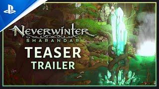 Neverwinter: Sharandar   Official Announce Trailer   PS4