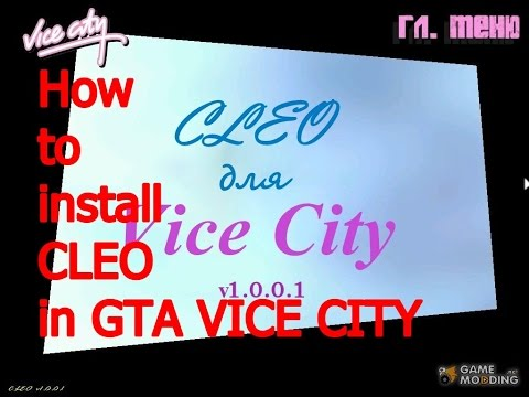 How To Install CLEO In Gta Vice City