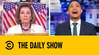 Nancy Pelosi Announces Plans To Proceed With Trump's Impeachment | The Daily Show With Trevor Noah