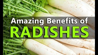 Top 10 Benefits of Radishes - Best Health and Beauty Tips - Amazing Uses of Radishes