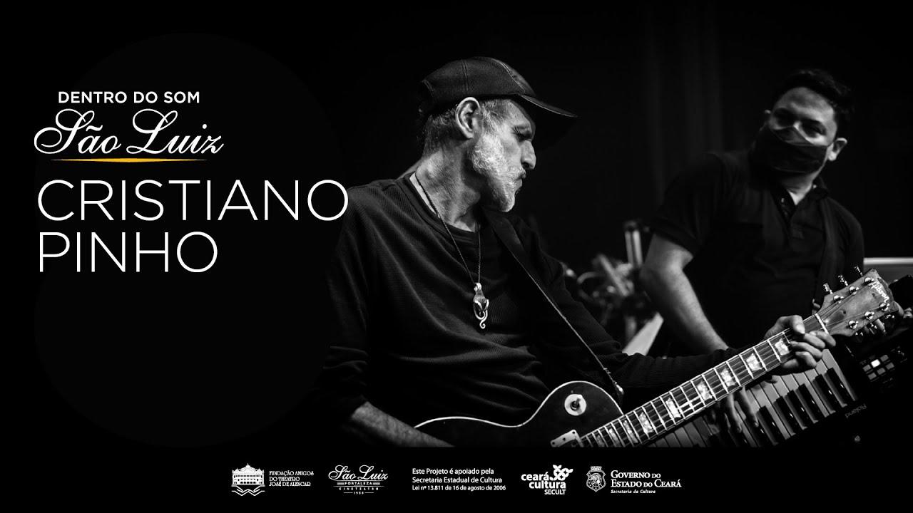Cristiano Pinho [Dentro do Som]